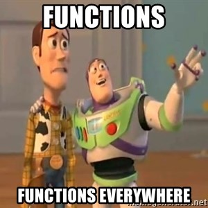 X, X Everywhere  - Functions Functions everywhere
