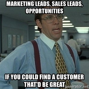 Office Space Boss - marketing leads, sales leads, opportunities IF YOU COULD FIND A CUSTOMER THAT'D BE GREAT