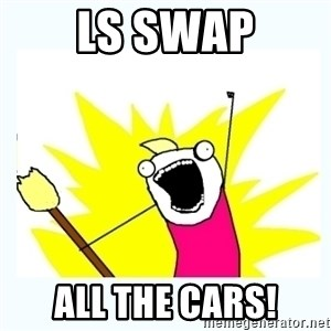 All the things - ls swap all the cars!