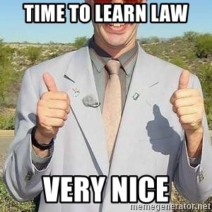 borat - Time to learn law Very nice