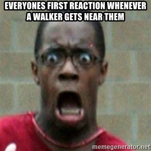 SCARED BLACK MAN - Everyones first reaction whenever a walker gets near them