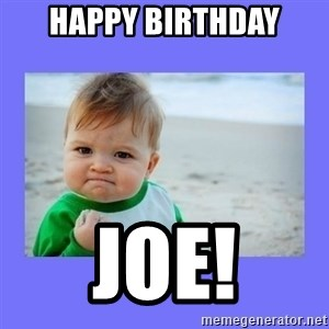Baby fist - Happy Birthday Joe!