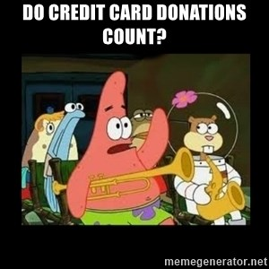 Patrick Star Instrument - Do credit card donations count?