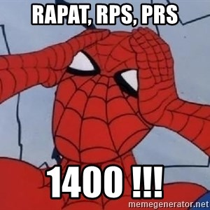 Spider Man - Rapat, RPS, PRS 1400 !!!