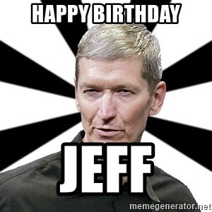 Tim Cook Time - Happy Birthday Jeff