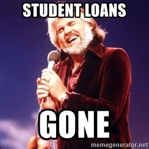 Kenny Rogers - Student loans  Gone
