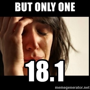 First World Problems - But only one  18.1