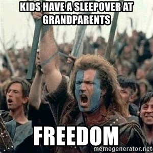 Brave Heart Freedom - Kids have a sleepover at grandparents  FREEDOM