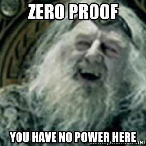 you have no power here - zero proof you have no power here