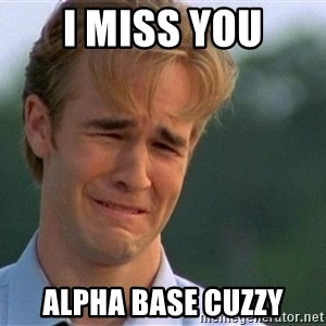 Crying Man - I Miss You Alpha Base Cuzzy