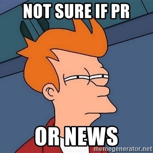 Futurama Fry - Not sure if pr or news