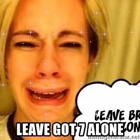 leave britney alone - leave got 7 alone