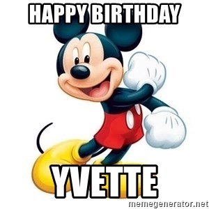 mickey mouse - Happy Birthday  Yvette