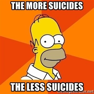 Homer Advice - The more suicides The less suicides