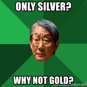 High Expectations Asian Father - Only Silver? Why Not Gold?