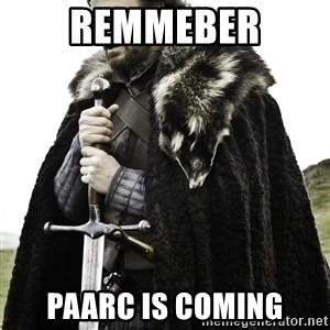 Ned Stark - Remmeber PAARC Is Coming