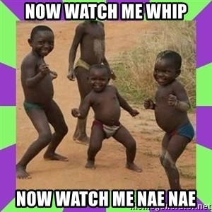 african kids dancing - now watch me whip now watch me nae nae
