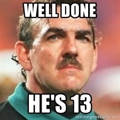 Neville Southall - Well Done  He's 13