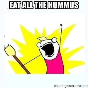 All the things - Eat all the hummus