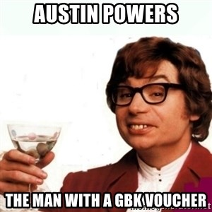 Austin Powers Drink - Austin powers The man with a gbk voucher