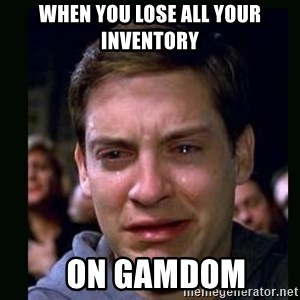crying peter parker - WHEN YOU LOSE ALL YOUR INVENTORY   ON GAMDOM