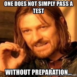 ODN - One does not simply pass a test without preparation...