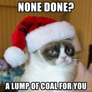Grumpy Cat Santa Hat - None done? A lump of coal for you