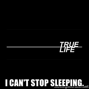 MTV True Life - I can't stop sleeping.