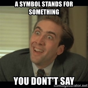 Nick Cage - A symbol stands for something You dont't say