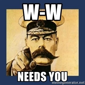 your country needs you - W-W  Needs you
