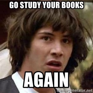 Conspiracy Keanu - Go Study Your Books Again