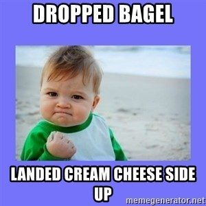 Baby fist - Dropped bagel landed cream cheese side up