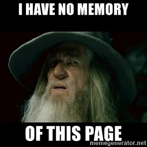 no memory gandalf - I have no memory of this page