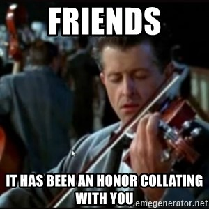 Titanic Band - Friends It has been an honor collating with you
