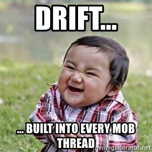 evil plan kid - Drift... ... built into every MoB thread