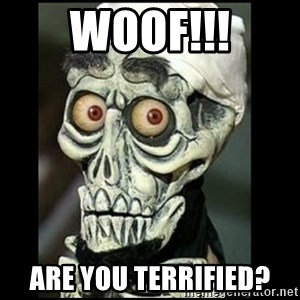 Achmed the dead terrorist - WOOF!!! Are you terrified?