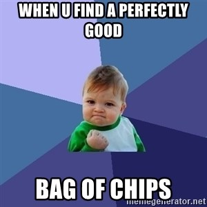 Success Kid - When U find a perfectly good  Bag of chips