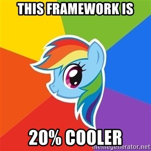 Rainbow Dash - This Framework is 20% cooler