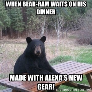 Patient Bear - When Bear-ram waits on his dinner Made with Alexa's new gear!