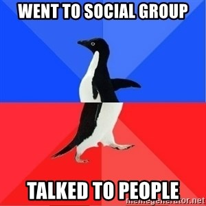 Socially Awkward to Awesome Penguin - Went to social group Talked to people