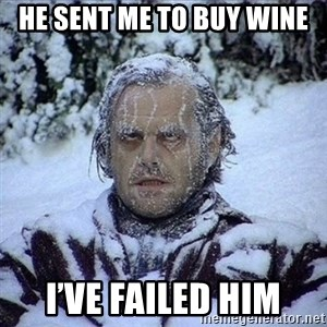 Frozen Jack - He sent me to buy wine I've failed him