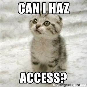 Can haz cat - Can I HaZ ACCESS?