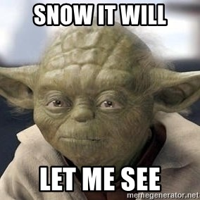 Master Yoda - Snow It WILL Let me see