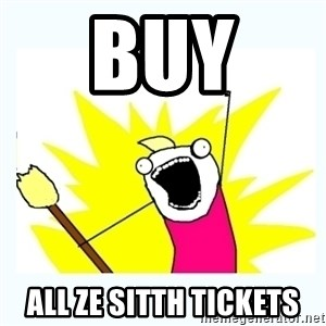 All the things - buy  all ze SITTH tickets