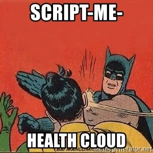 batman slap robin - Script-me- HEALTH CLOUD