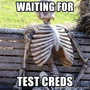 Waiting For Op - waiting for test creds