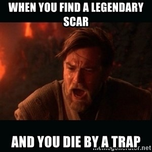 "Obi Wan Kenobi ""You were my brother!"" - When You Find A Legendary Scar And you die by a trap"