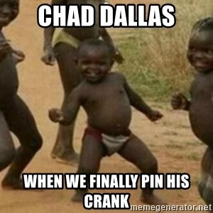 Black Kid - Chad dallas when we finally pin his crank