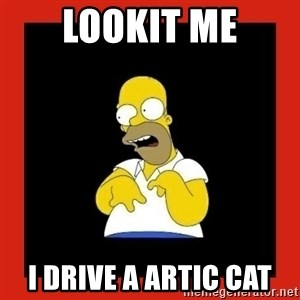Homer retard - Lookit me I drive a artic cat