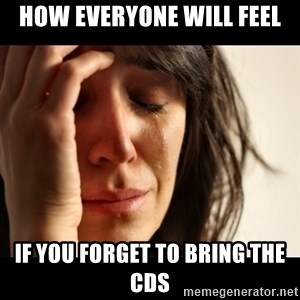 crying girl sad - How everyone will feel If you forget to bring the cds